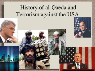 History of al-Qaeda and Terrorism against the USA