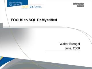 FOCUS to SQL DeMystified