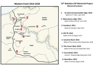 15 th  Battalion CEF Memorial Project                Memorial locations