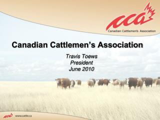 Canadian Cattlemen s Association
