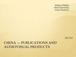 China — Publications and Audiovisual Products