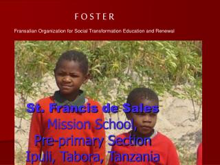 St. Francis de Sales Mission School,  Pre-primary Section Ipuli, Tabora, Tanzania