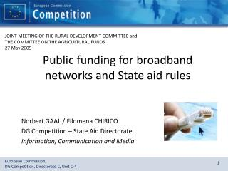 Public funding for broadband networks and State aid rules