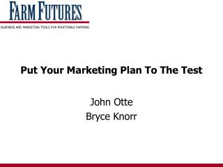 Put Your Marketing Plan To The Test