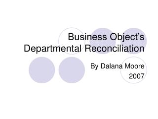 Business Object�s Departmental Reconciliation