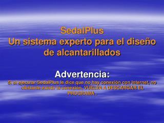 SedalPlus Un sistema experto para el dise o de alcantarillados