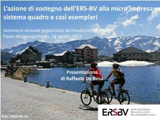 L'azione di sostegno dell'ERS-BV alla micro impresa: sistema quadro e casi esemplari