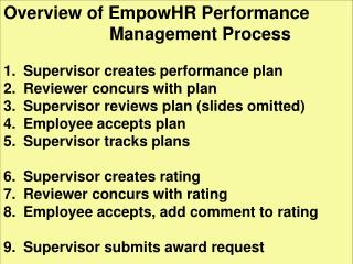 Overview of EmpowHR Performance 				Management Process Supervisor creates performance plan