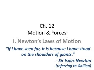 Ch. 12 Motion & Forces
