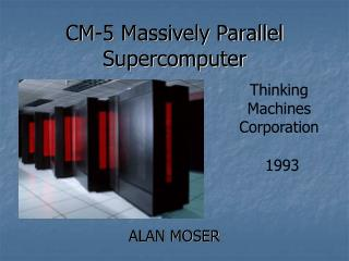 CM-5 Massively Parallel Supercomputer
