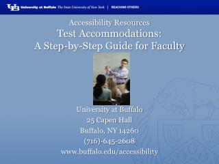Accessibility Resources Test Accommodations:  A Step-by-Step Guide for Faculty