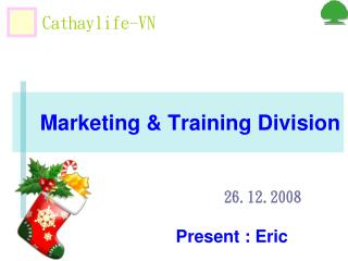 Marketing & Training Division