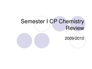 Semester I CP Chemistry Review