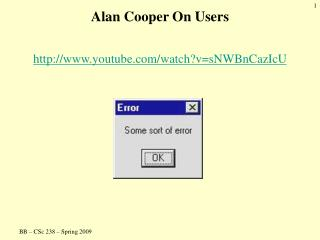 Alan Cooper On Users