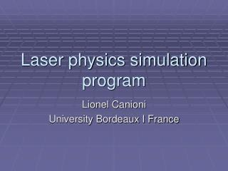 Laser physics simulation program