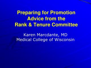 Preparing for Promotion Advice from the  Rank & Tenure Committee