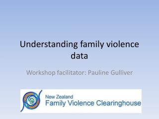 Understanding family violence data