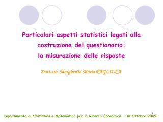 Dipartimento di Statistica e Matematica per la Ricerca Economica � 30 Ottobre 2009