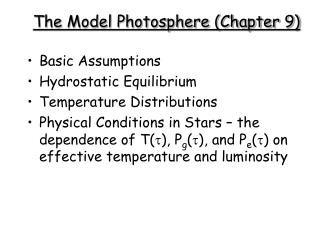 The Model Photosphere (Chapter 9)