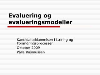 Evaluering og evalueringsmodeller