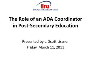 The Role of an ADA Coordinator in Post-Secondary Education