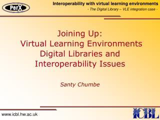 Virtual Learning Environment (VLE)