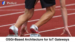 OSGi-Based Architecture for IoT Gateways