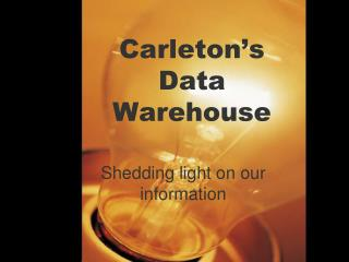 Carleton�s Data Warehouse