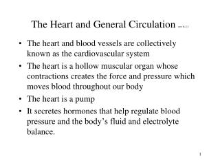 The Heart and General Circulation  rev 6-11