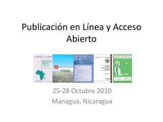 Publicación en Línea y Acceso Abierto