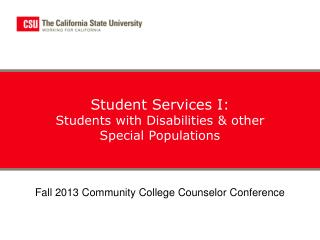 Student Services I: Students with  Disabilities &  other Special Populations
