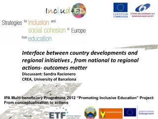 "IPA Multi-beneficiary Programme 2012 ""Promoting Inclusive Education"" Project:"