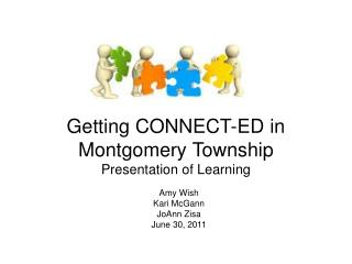 Getting CONNECT-ED in Montgomery Township   Presentation of Learning