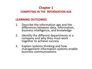 Chapter 1 COMPETING IN THE  INFORMATION AGE