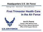 First Trimester Health Care in the Air Force