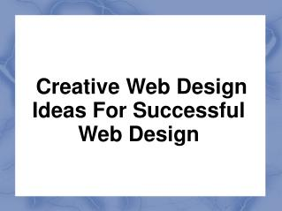 Creative Web Design Ideas for Successful Web Design