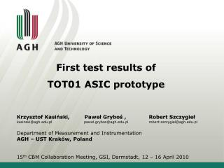 First test results of TOT01 ASIC prototype