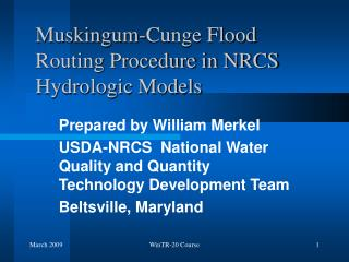 Muskingum-Cunge Flood Routing Procedure in NRCS Hydrologic Models