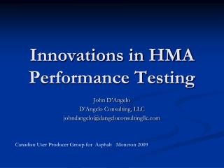 Innovations in HMA Performance Testing