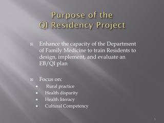 Purpose of the  QI Residency Project
