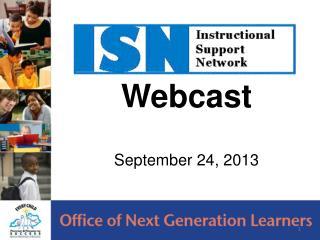 Webcast September 24, 2013