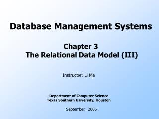 Database Management Systems Chapter 3  The Relational Data Model (III)