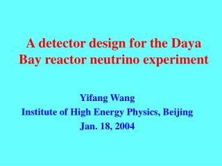 A detector design for the Daya Bay reactor neutrino experiment