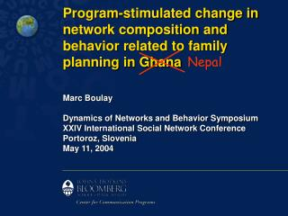 Program-stimulated change in network composition and behavior related to family planning in Ghana