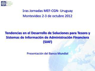 1ras Jornadas MEF-CGN- Uruguay Montevideo 2-3 de octubre 2012