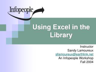 Using Excel in the Library