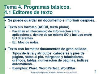 Tema 4. Programas básicos.   4.1 Editores de texto