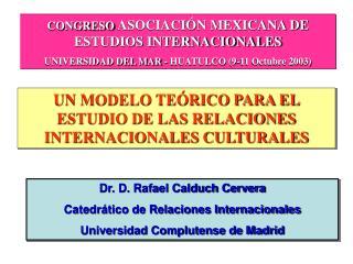 CONGRESO  ASOCIACI�N MEXICANA DE ESTUDIOS INTERNACIONALES