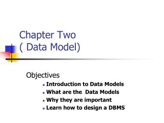 Chapter Two ( Data Model)
