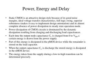 Power, Energy and Delay
